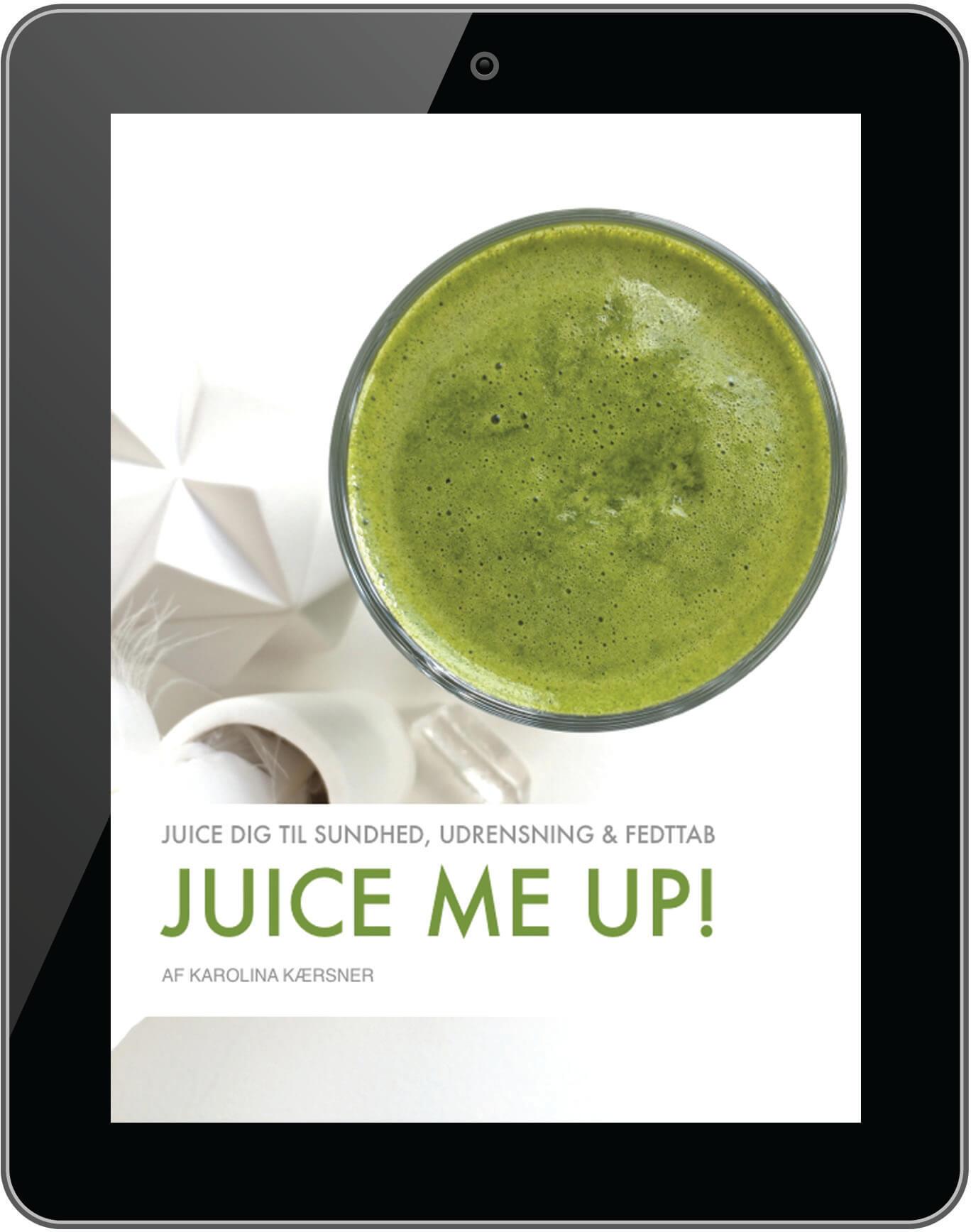 Juice me up! | Opskrifter til sundehd, udrensning og fedttab / vægttab!