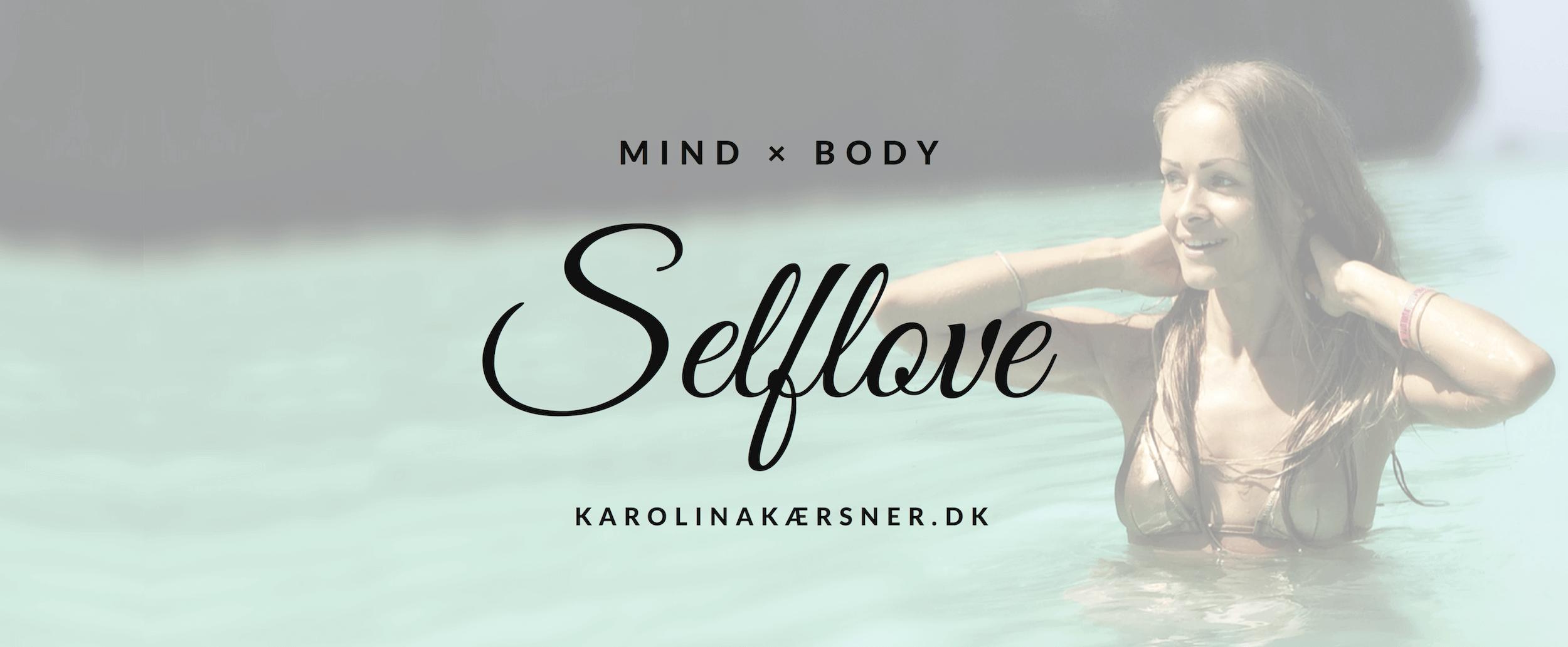 MIND × BODY - Selflove Mini-forløb ved karolina Kærsner