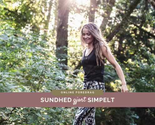 Sundhed gjort Simpelt - gratis online foredrag - Karolina Kærsner
